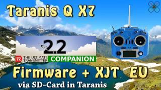 Taranis Q X7 Firmware + XJT Update EU