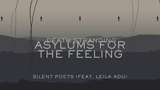 Asylums For The Feeling   Silent Poets (Feat. Leila Adu)   Lyrics Video [Death Stranding]