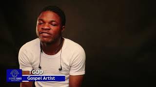 GospelTunes TV: Interview with TGOD
