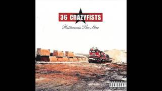 36 Crazyfists - Turns To Ashes