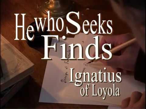 Kto szuka, znajduje - św. Ignacy Loyola