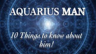 Aquarius Man ~10 Things To Know-