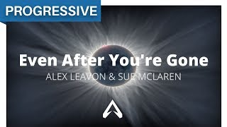 Alex Leavon & Sue McLaren - Even After You're Gone