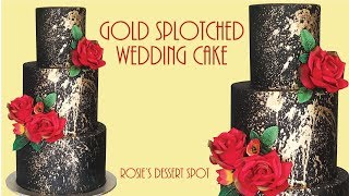 Easiest Ever 3 Tier Black And Gold Cake- Rosies Dessert Spot