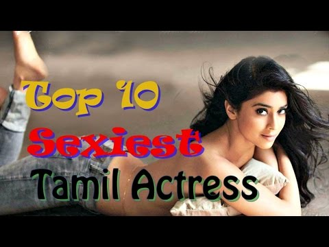 Top 10 Most Popular Sexiest Tamil Actresses