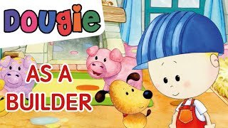 Dougie disguises as a Builder 🏠🐷🐷🐷 - EP04