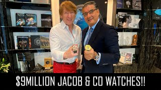 $9MILLION JACOB & CO WATCHES (I BOUGHT ONE AND WE'RE GIVING ONE AWAY!!)