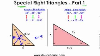 Special Right Triangles - Part 1 (45-45-90 And 30-60-90)