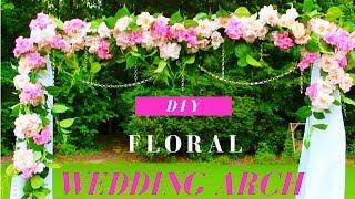 DIY Wedding Arch Tutorial | DIY Floral & Crystals Wedding Arch (Indoor/Outdoor)