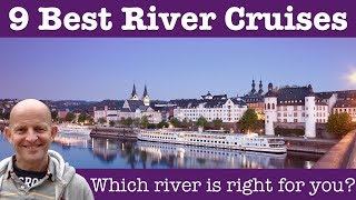 9 Best River Cruises In The World