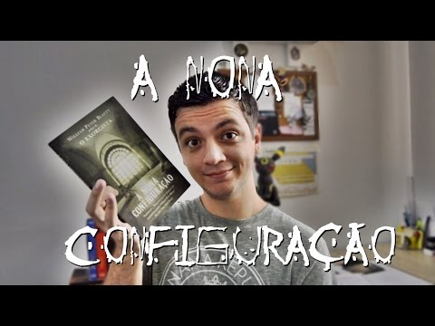 A NONA CONFIGURAÇÃO - William Peter Blatty | #Iago