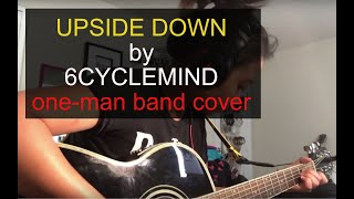 Upside Down - 6cyclemind - Bash Amar (full band cover)