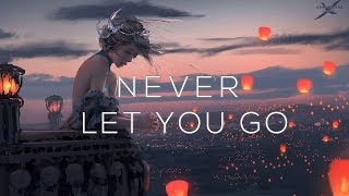 'Never Let You Go'  A Beautiful Chillstep Gaming Mix