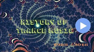 HIstory of  Trance Music