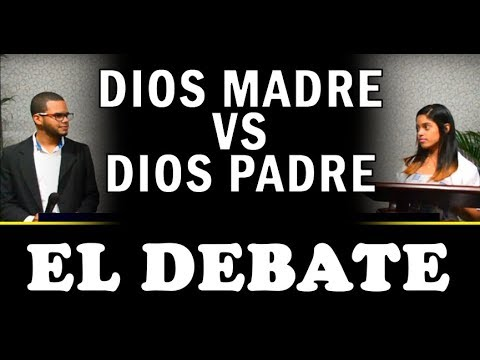 # 04 - Dios madre vs Dios padre (El debate)