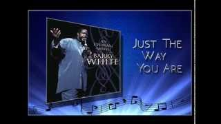 BARRY WHITE / JUST THE WAY YOU ARE LIVE