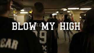 Blow My High x Big Pimpin