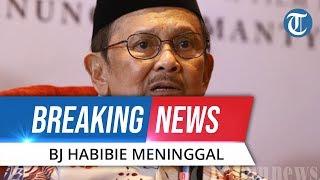 BREAKING NEWS: BJ Habibie Meninggal Dunia di RSPAD Gatot Subroto