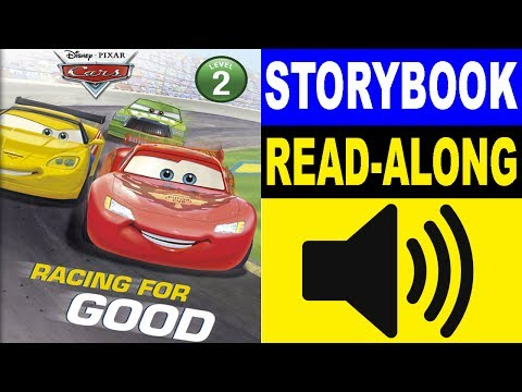Cars Read Along Story Book | Cars - Racing For Good | Read Aloud Story Books For Kids