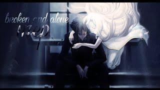 AMV [MEP] - Broken & Alone  720p