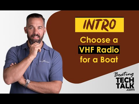 Intro -  Choose a VHF Radio for a Boat