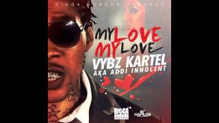 Vybz Kartel Aka Addi Innocent - My Love My Love - April 2014