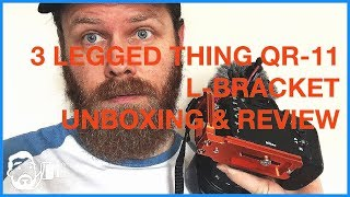 3 Legged Thing QR-11 L-bracket unboxing and review
