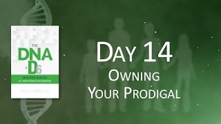 Day 14: Owning Your Prodigal