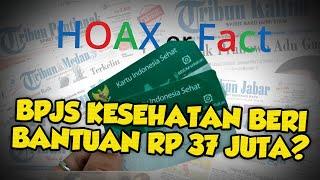 Hoax! BPJS Kesehatan Beri Bantuan Senilai Rp37 Juta