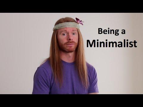 Being a minimalist