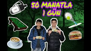 50 MANATLA 1 GÜN !