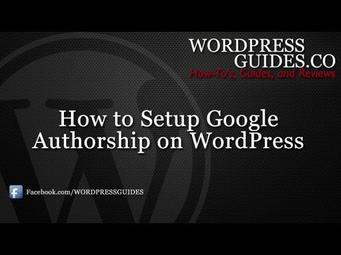 How to Setup Google Authorship on WordPress