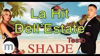 Shade   La Hit Dell'Estate (Testo E Musica)