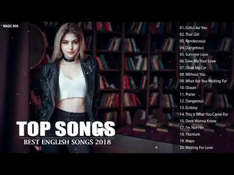 Top Hits 2018 | Best English Songs Of World 2018 - Best Pop Songs World 2018