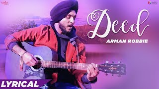 Deed - Lyrical Video | Arman Robbie | Gur Sidhu | New Punjabi Songs 2019 | Love Songs Punjabi
