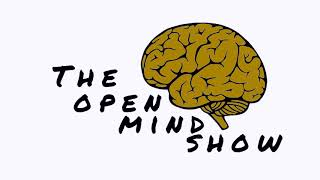 The Open Mind Show The world Sucks [.0.4.]