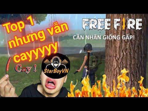 [Garena Free Fire] Ăn được Top 1 nhưng vẫn CAY lắm!!! | StarBoyVN