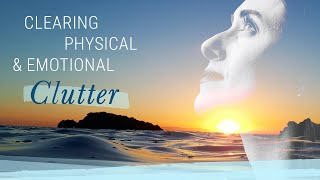 How to Clear Physical and Emotional Clutter | Jack Canfield