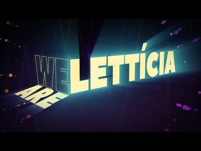 Letticia - We Are