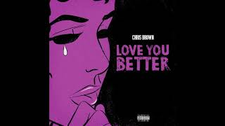 Chris Brown - Love You Better