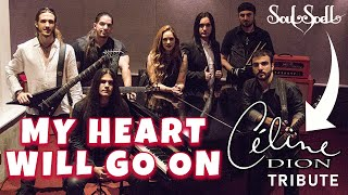 Soulspell Metal Opera | My Heart Will Go On (Celine Dion's Tribute)