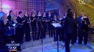 La Canzone Di Noi  La Gara  Corale Femminile Aureliano  Io Ho In Mente Te