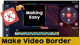 How to Make Trending WhatsApp status video border in kinemaster | ASIM360