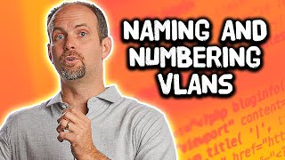 Determining VLAN Names and Numbers