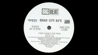 Quad City DJ's - C'Mon 'N Ride It (The Train)