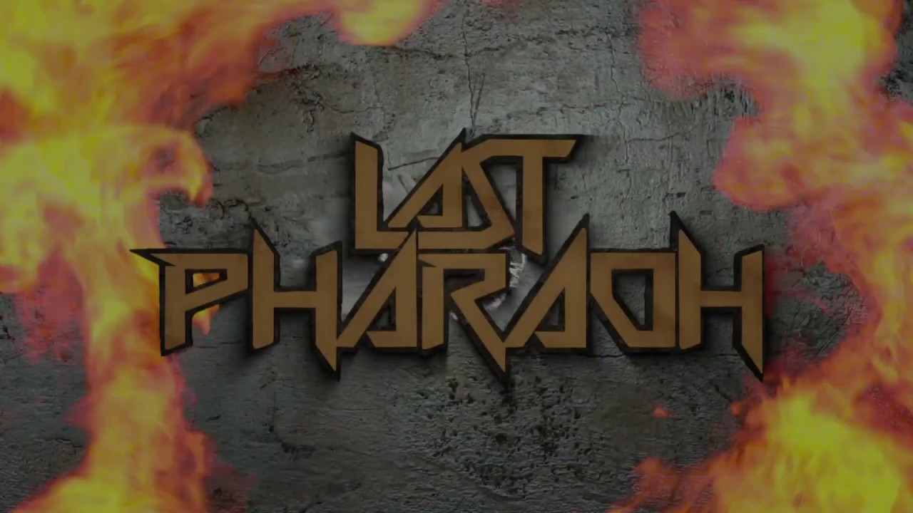 LAST PHARAOH - Intruders
