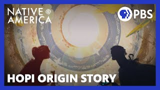 Hopi Origin Story | Native America | Sacred Stories | PBS