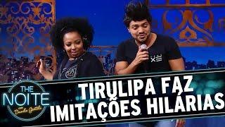 The Noite (28/07/16) - Tirulipa imita Beyoncé, Bruno Mars e Luan Santana