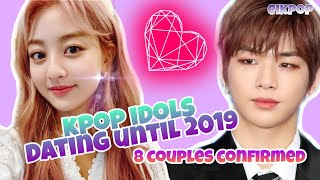 NAMORO NO KPOP? KPOP IDOLS HAVE DATING UNTIL 2019 - 8 COUPLES CONFIRMED