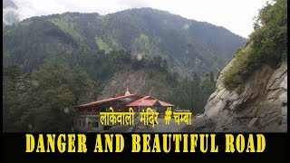 Chamba To Holi Driving , Himachal Pradesh